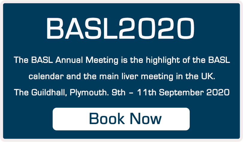 BASL 2020 - The BASL Annual Meeting is the highlight of the BASL calendar and the main liver meeting in the UK. The Guildhall, Plymouth. 9th - 11th September 2020